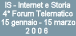 IS - Internet e Storia. 4° Forum telematico